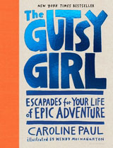 The Gutsy Girl [P]